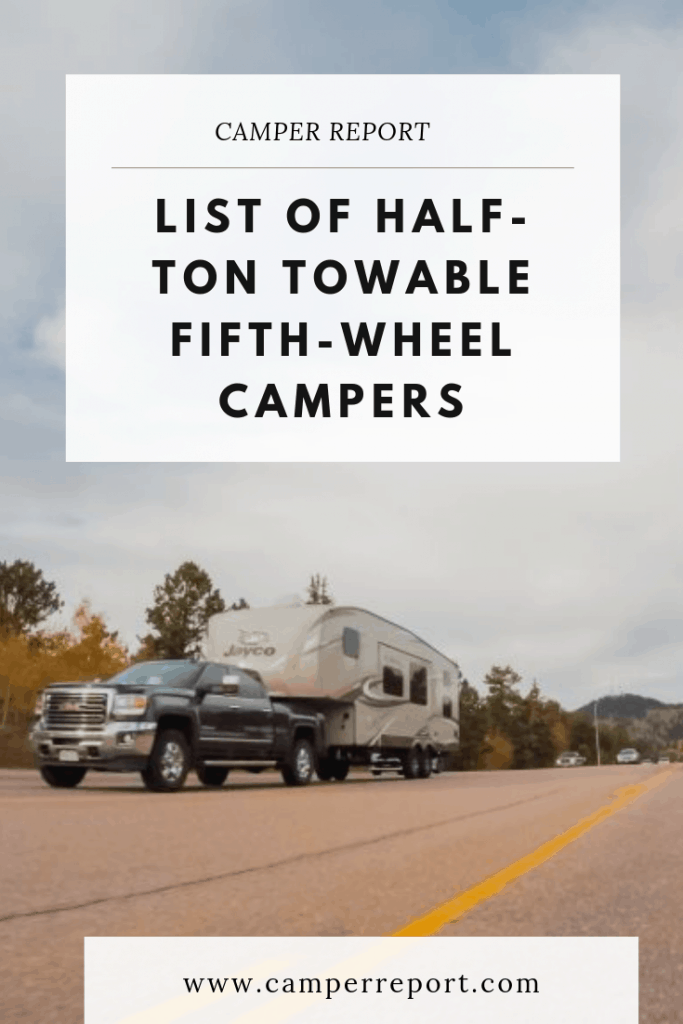 Half Ton Weight : weight, Half-Ton, Towable, Fifth-Wheel, Campers, Camper, Report
