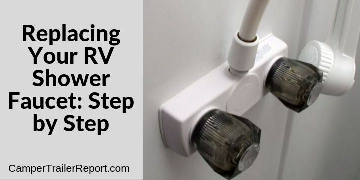 replacing your rv shower faucet step