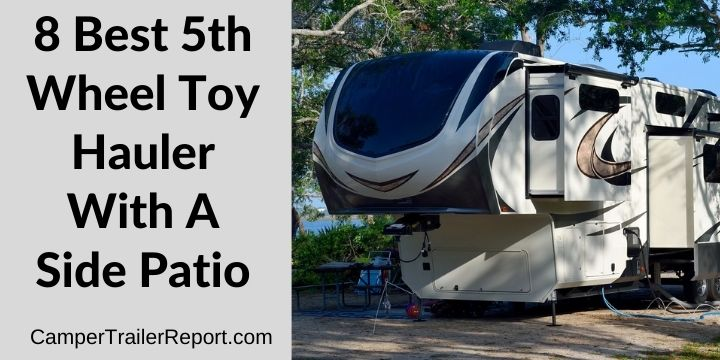 best 5th wheel toy hauler with a side patio