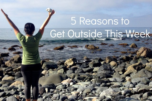 5 Reasons to Get Outside This Week - Campfire Chic