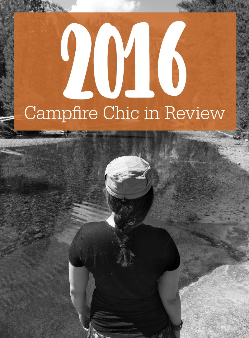 2016 in Review - Campfire Chic