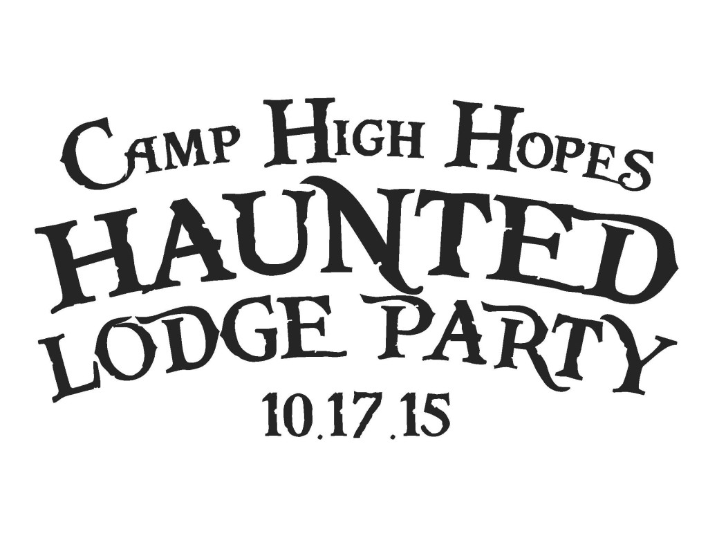 Camp High Hopes Upcoming Events » » 4th Annual Haunted