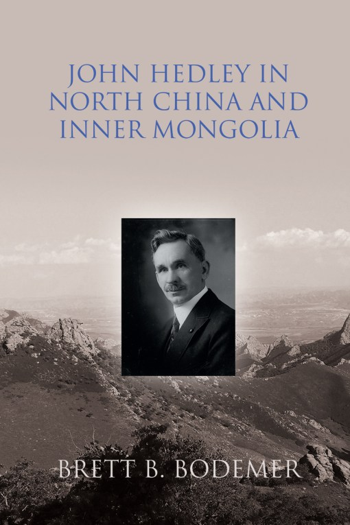 Cover of John Hedley in North China and Inner Mongolia
