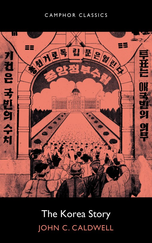 The cover of The Korea Story, by John C. Caldwell