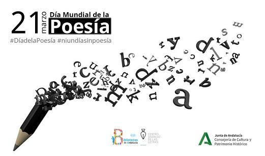 La Consejería de Cultura celebra el Día Mundial de la Poesía con poemas de autores andaluces.