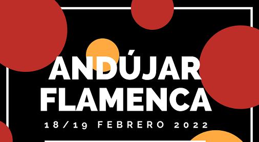 Andújar Flamenca celebrará su décima edición el 18 y 19 de febrero de 2022.