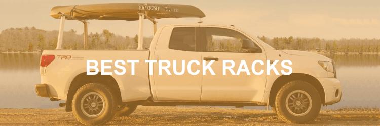 6 best truck racks 2021 camping camping