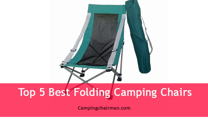 best folding chair how to make bean bag cover top 10 camping chairs chairman the