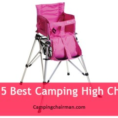 Baby Camping High Chair Mathis Brothers Chairs Best For Chairman Are