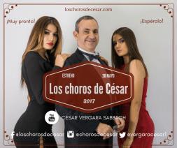Los Choros de César_estreno