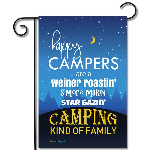 Campsite Flag Happy Campers Are A Weiner Roastin' S'more Makin' Star Gazin' Camping Kind Of Family
