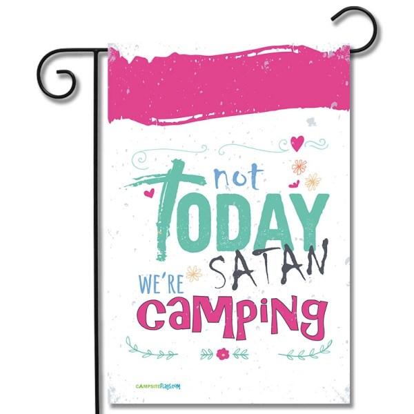 RV Camping Flag Not Today Satan We're Camping