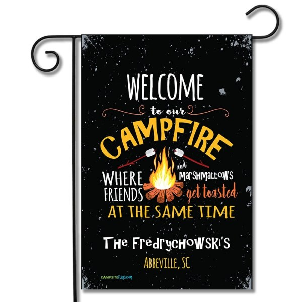 Personalized RV Camping Flag Welcome To Our Campfire Where Friends And Marshmallows Get Toasted At The Same Time
