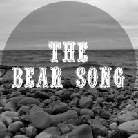 The Bear Song