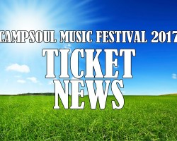 CAMPSOUL 2017 TICKET NEWS!
