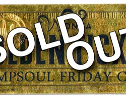 CAMPSOUL 2017 Friday Club Weekend Passes SOLD OUT!