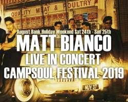 Matt Bianco live in concert at Campsoul Festival 2019