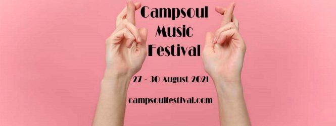 CAMPSOUL MUSIC FESTIVAL 2021 UPDATE
