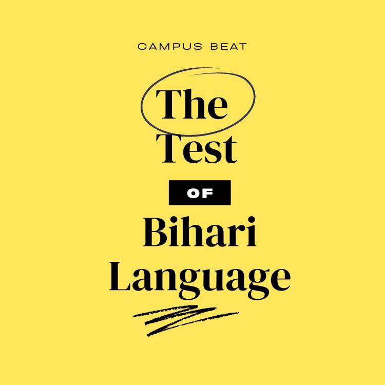 How Well Do You Know the Bihari Language?