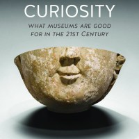 'Curiosity is what museums are here to engender'