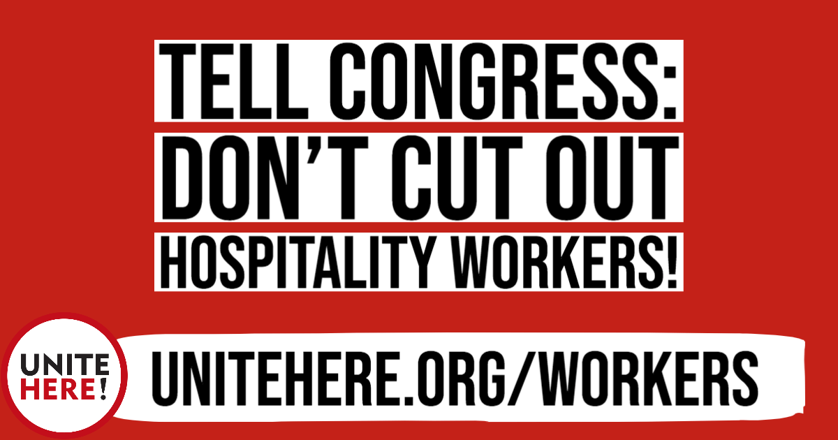 Don't Cut Out Hospitality Workers!