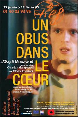 Un Obus Dans Le Coeur : coeur, Cœur, Wajdi, Mouawad, Canadian, Cultural, Centre, Paris