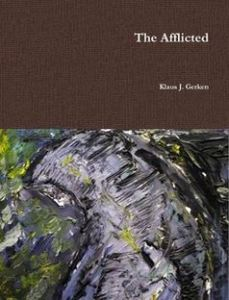 The Afflicted by Klaus J. Gerken