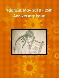 Ygdrasil, May 2018 - 25th Anniversary Issue by Klaus J. Gerken