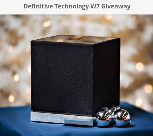 Definitive Technology W7 Giveaway