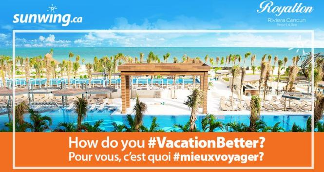 Sunwing How Do You Vacation Better Contest