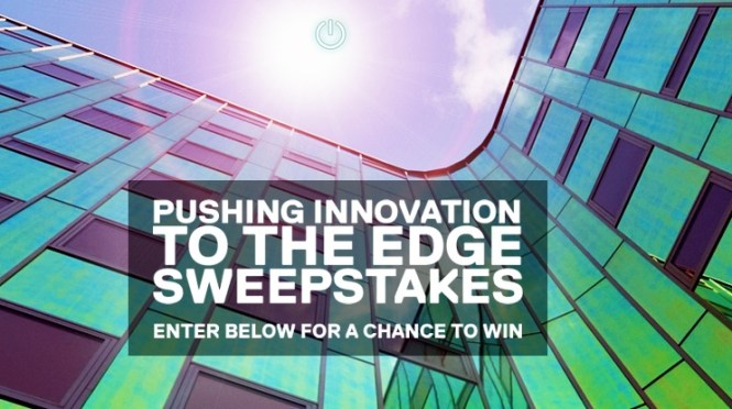 Pushing Innovation To The Edge Sweepstakes