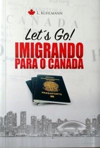Livro exclusivo para quem quer migrar para o Canadá