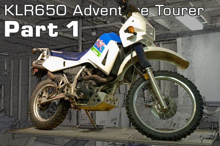 Project – KLR Adventure Tourer – 1 | Canada Moto Guide
