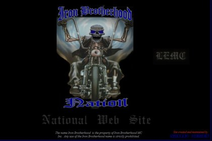 Here's the Iron Brotherhood's home page. The Iron Brotherhood was founded by active and retired law enforcement officers, and say they have nothing to do with one-percenter clubs.