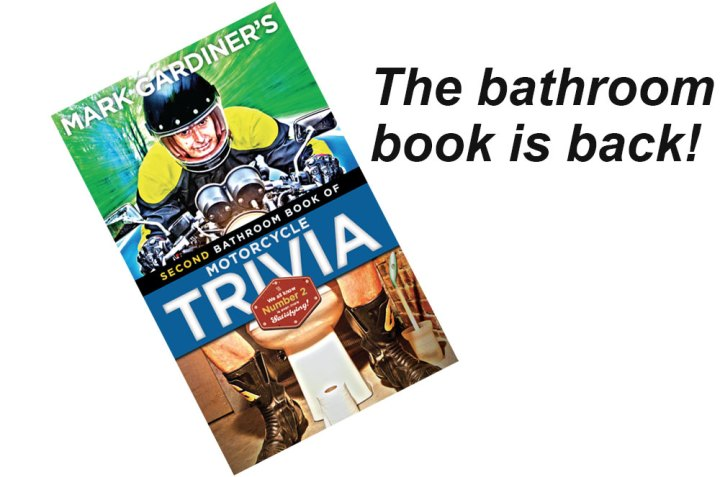 The Bathroom Book of Motorcycle Trivia is back