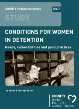 Dignity Conditions Women Detention
