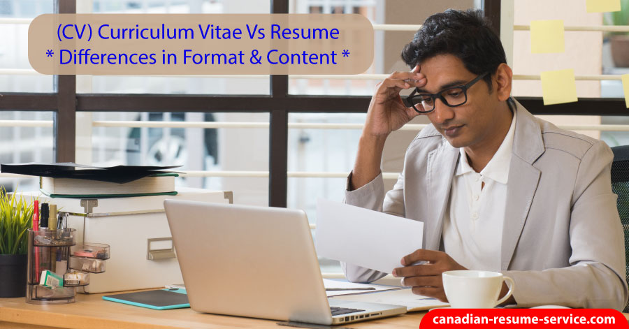 Canadian Curriculum Vitae (CV) Vs Resume - Differences in Format ...