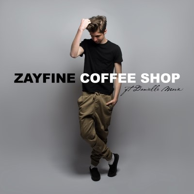 "Zayfine releases first single, ""Coffee Shop"" featuring Danielle Marie"