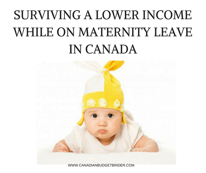 SURVIVING ON A LOWER INCOME MATERNITY LEAVE IN CANADA