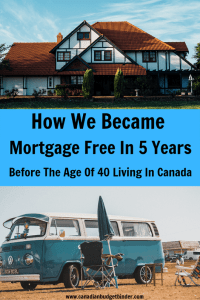 How We Became Mortgage Free In 5 Years
