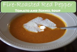Fire-Roasted Red Pepper Soup with Tomato and Fennel