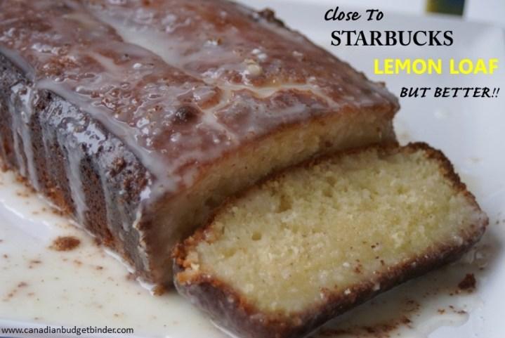 Better tthan Starbucks Lemon Loaf