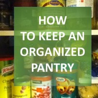 How to keep an organized pantry