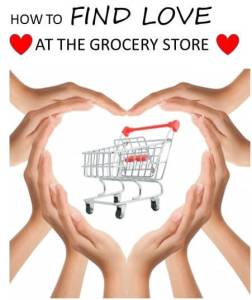 How to find Love at the Grocery Store: The Grocery Game Challenge #5 Mar 30-Apr 5, 2015