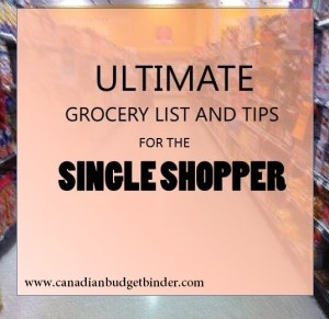 Ultimate Grocery List and Tips for the Single Shopper : The Grocery Game Challenge #3 Apr 19-26, 2015