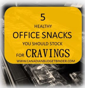 5 Healthy Office Snacks you should stock for cravings : The Grocery Game Challenge #4 June 22-28,2015