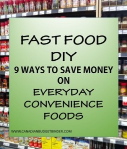9 Ways To DIY Fast Food To Save Money On Everyday Convenience Foods- The Grocery Game Challenge #4 Aug 24-30, 2015