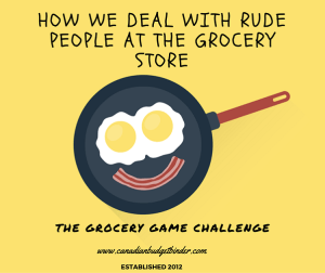 How We Deal With Rude People At The Grocery Store : The Grocery Game Challenge 2016 #2 May 9-15