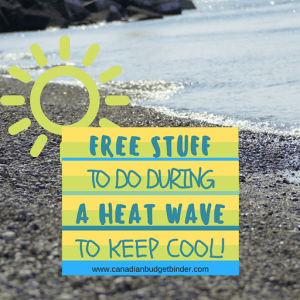 Free Stuff To Do During A Heat Wave To Keep Cool : The Saturday Weekend Review #182