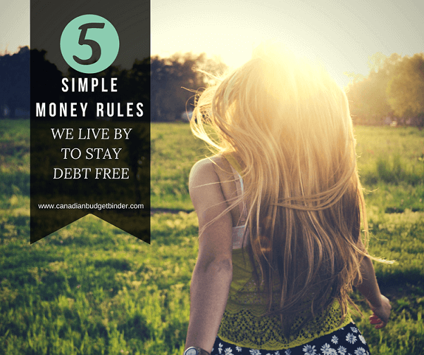 5 simple money rules we live by to stay debt free cover
